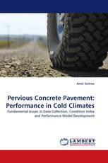 Pervious Concrete Pavement: Performance in Cold Climates