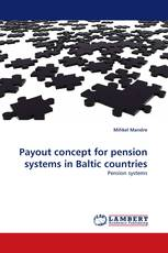 Payout concept for pension systems in Baltic countries