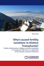 What caused fertility variations in Historic Transylvania?