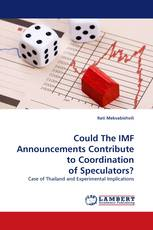 Could The IMF Announcements Contribute to Coordination of Speculators?