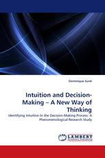 Intuition and Decision-Making – A New Way of Thinking