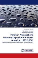 Trends in Atmospheric Mercury Deposition in North America (1997-2006)
