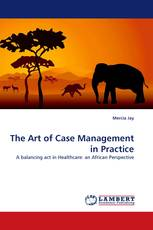 The Art of Case Management in Practice