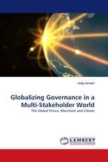 Globalizing Governance in a Multi-Stakeholder World