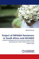 Project of MPIANA Pensioners in South Africa and HIV/AIDS
