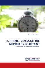IS IT TIME TO ABOLISH THE MONARCHY IN BRITAIN?