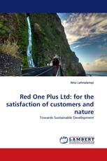 Red One Plus Ltd: for the satisfaction of customers and nature