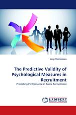 The Predictive Validity of Psychological Measures in Recruitment