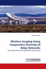 Wireless Imaging Using Cooperative Diversity of Relay Networks