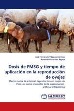 Dosis de PMSG y tiempo de aplicación en la reproducción de ovejas