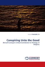 Conspiring Unto the Good