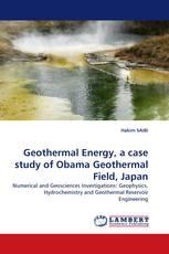Geothermal Energy, a case study of Obama Geothermal Field, Japan