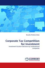 Corporate Tax Competition for Investment