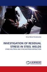 INVESTIGATION OF RESIDUAL STRESS IN STEEL WELDS
