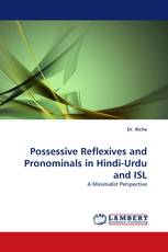 Possessive Reflexives and Pronominals in Hindi-Urdu and ISL