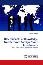 Determinants of Knowledge Transfer from Foreign Direct Investments