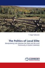 The Politics of Local Elite
