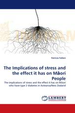 The Implications of stress and the effect it has on Māori People