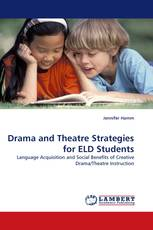 Drama and Theatre Strategies for ELD Students