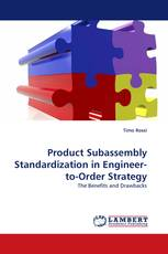 Product Subassembly Standardization in Engineer-to-Order Strategy