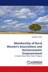 Membership of Rural Women''s Associations and Socioeconomic Empowerment