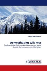 Domesticating Wildness