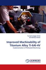 Improved Machinability of Titanium Alloy Ti-6Al-4V