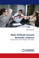 Male Attitude toward domestic violence