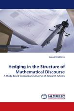 Hedging in the Structure of Mathematical Discourse