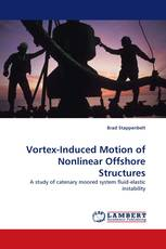 Vortex-Induced Motion of Nonlinear Offshore Structures