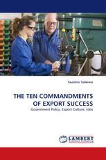 THE TEN COMMANDMENTS OF EXPORT SUCCESS