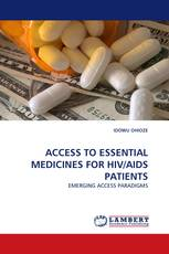 ACCESS TO ESSENTIAL MEDICINES FOR HIV/AIDS PATIENTS