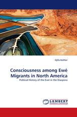 Consciousness among Ewé Migrants in North America