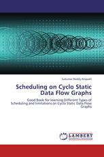 Scheduling on Cyclo Static Data Flow Graphs
