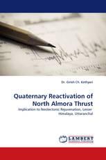 Quaternary Reactivation of North Almora Thrust
