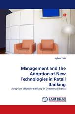 Management and the Adoption of New Technologies in Retail Banking
