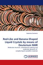Rod-Like and Banana-Shaped Liquid Crystals by means of Deuterium NMR