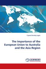 The Importance of the European Union to Australia and the Asia Region