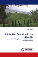 Retributive Genocide in the Highlands
