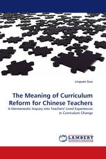 The Meaning of Curriculum Reform for Chinese Teachers