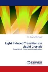 Light Induced Transitions in Liquid Crystals