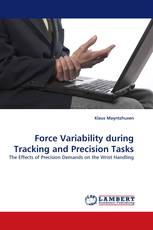 Force Variability during Tracking and Precision Tasks