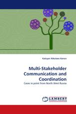 Multi-Stakeholder Communication and Coordination
