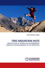 TWO MOUNTAIN HUTS