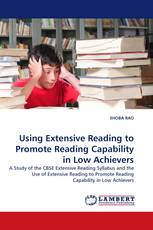 Using Extensive Reading to Promote Reading Capability in Low Achievers