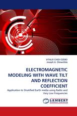 ELECTROMAGNETIC MODELING WITH WAVE TILT AND REFLECTION COEFFICIENT