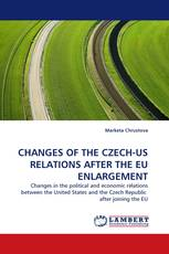CHANGES OF THE CZECH-US RELATIONS AFTER THE EU ENLARGEMENT