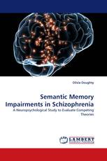 Semantic Memory Impairments in Schizophrenia