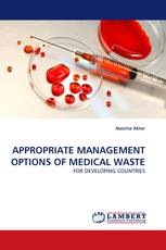 APPROPRIATE MANAGEMENT OPTIONS OF MEDICAL WASTE