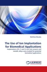 The Use of Ion Implantation for Biomedical Applications